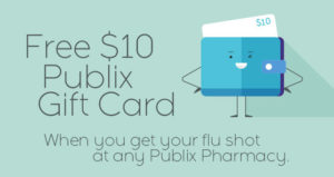 Free $10 Publix Gift Card When You Get Your Flu Shot at Any Publix Pharmacy